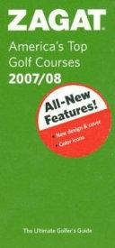 America s Top Golf Courses 2007 08