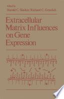 Extracellular Matrix Influences on Gene Expression Book