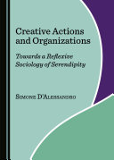 Creative Actions and Organizations