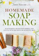 Homemade Soap Making