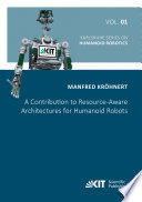 A Contribution to Resource Aware Architectures for Humanoid Robots