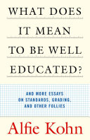 What Does It Mean to Be Well Educated? [Pdf/ePub] eBook