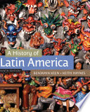 A History of Latin America Book