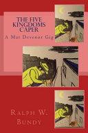 The Five Kingdoms Caper