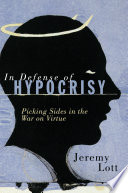 In Defense of Hypocrisy