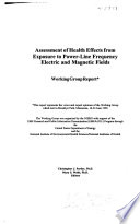 Assessment Of Health Effects From Exposure To Power Line Frequency Electric And Magnetic Fields