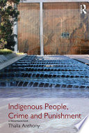Indigenous People  Crime and Punishment