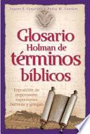 Glosario Holman De Terminos Biblicos