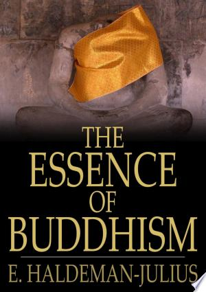 Download The Essence of Buddhism PDF Book - PDFBooks