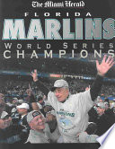 Florida Marlins World Series Champions