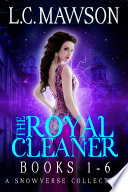 The Royal Cleaner  Books 1 6