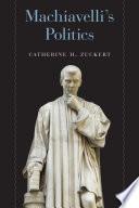 Machiavelli s Politics