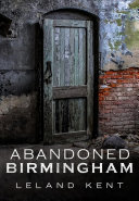 Abandoned Birmingham