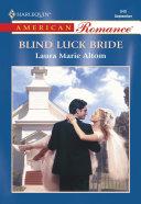 Blind Luck Bride