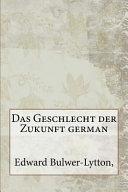 Das Geschlecht Der Zukunft German