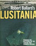 Robert Ballard s Lusitania