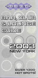Shecky s Bar  Club   Lounge Guide 2003