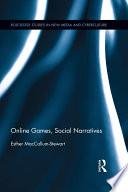 Online Games, Social Narratives