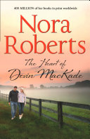 The Heart Of Devin Mackade  The MacKade Brothers  Book 3