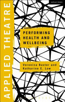 Performing Health and Wellbeing