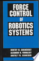 Force Control of Robotics Systems