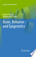 Brain  Behavior and Epigenetics Book