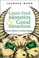 Green eyed Monsters   Good Samaritans