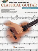 A Modern Approach to Classical Guitar Repertoire