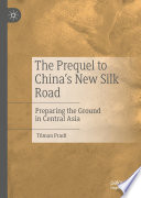 The Prequel to China s New Silk Road