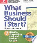 """What Business Should I Start?"" by Rhonda M. Abrams, Scott Cook"