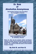 Dr. Bob Of Alcoholics Anonymous ebook