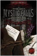 A Visitor's Guide to Mystic Falls Pdf/ePub eBook
