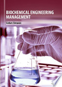 Biochemical Engineering Management