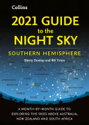 Pdf 2021 Guide to the Night Sky Southern Hemisphere: A month-by-month guide to exploring the skies above Australia, New Zealand and South Africa