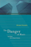 Pdf The Danger of Music and Other Anti-Utopian Essays Telecharger