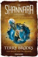 Die Shannara-Chroniken: Der Magier von Shannara 2 - Der Baum der Talismane [Pdf/ePub] eBook