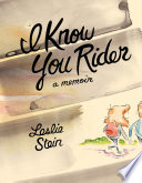 I Know You Rider