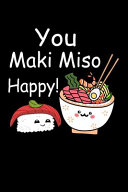 You Maki Miso Happy