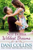 Not In Her Wildest Dreams