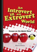 An Introvert in an Extrovert World