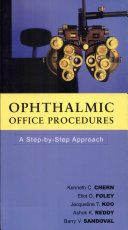Ophthalmic Office Procedures  A Step By Step Appro Book