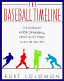 The Baseball Timeline