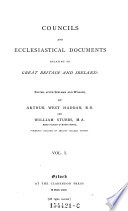 Councils and ecclesiastical documents relating to Great Britain and Ireland Book PDF