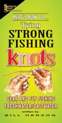 Tying Strong Fishing Knots