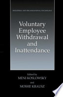 Voluntary Employee Withdrawal and Inattendance