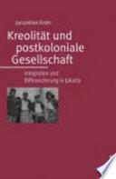 Kreolität und postkoloniale Gesellschaft