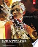 Adobe Illustrator CS6  : Classroom in a Book