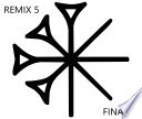 Remix 5  The Finale