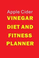 Apple Cider Vinegar Diet and Fitness Planner