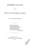 Diamond Leaves from the Lives of the Dimond Family
